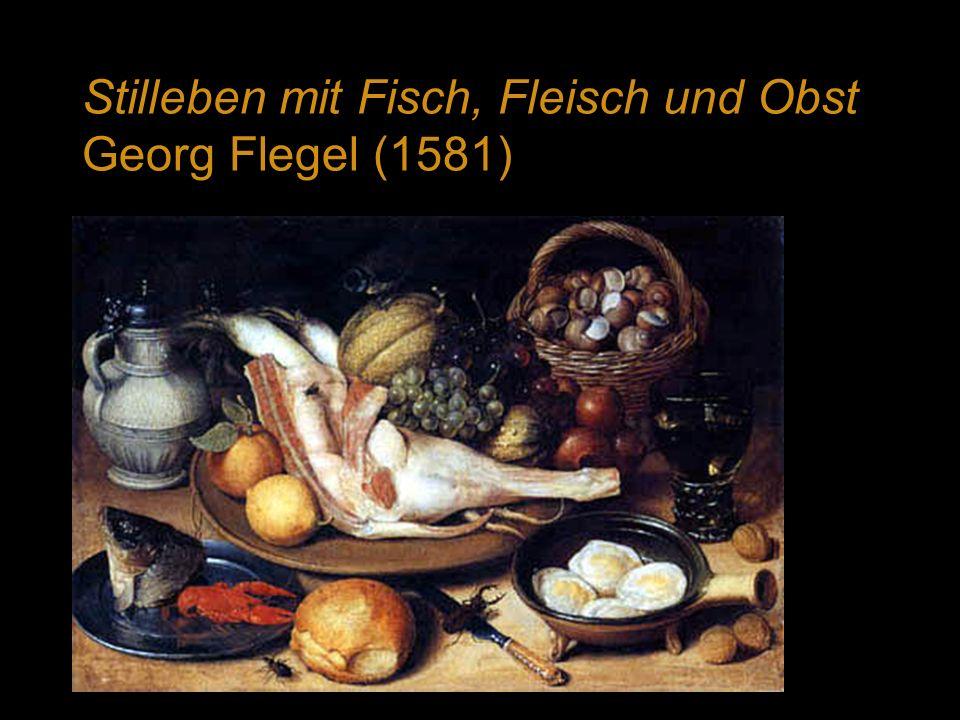 Stilleben mit Fisch, Fleisch und Obst Georg Flegel (1581)