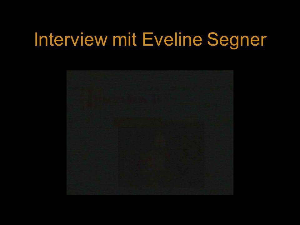 Interview mit Eveline Segner