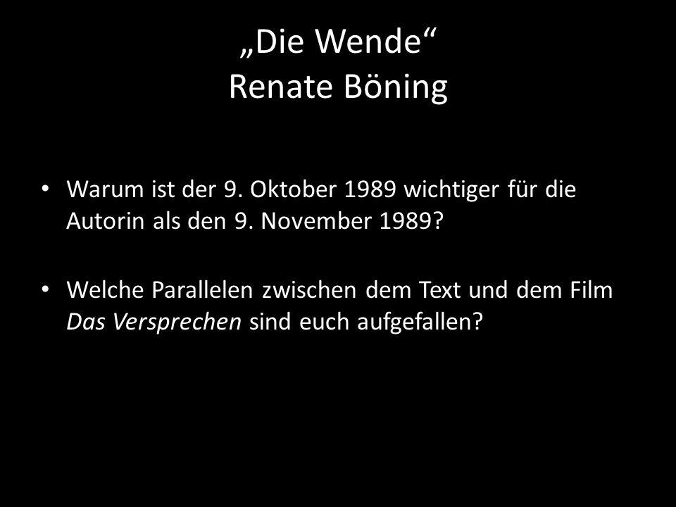 Die Wende Renate Böning Warum ist der 9. Oktober 1989 wichtiger für die Autorin als den 9.