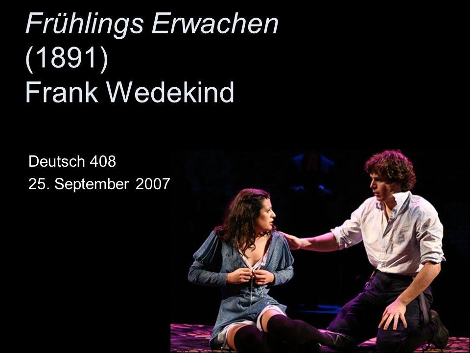 Frühlings Erwachen (1891) Frank Wedekind Deutsch 408 25. September 2007