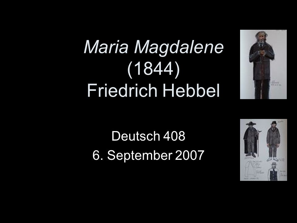 Maria Magdalene (1844) Friedrich Hebbel Deutsch 408 6. September 2007