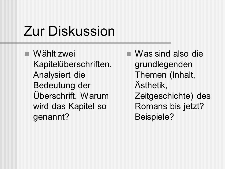 Zur Diskussion Wählt zwei Kapitelüberschriften.Analysiert die Bedeutung der Überschrift.