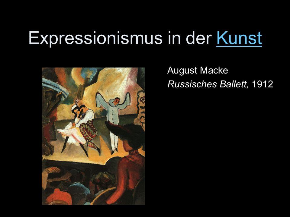 Expressionismus in der KunstKunst August Macke Russisches Ballett, 1912