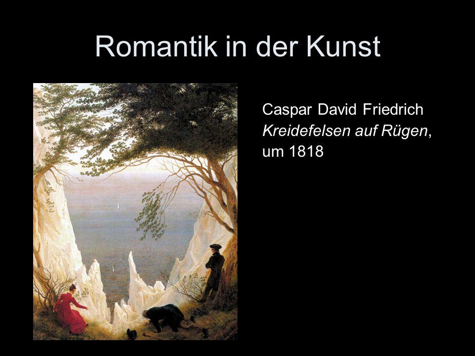 Romantik in der Kunst Caspar David Friedrich Kreidefelsen auf Rügen, um 1818