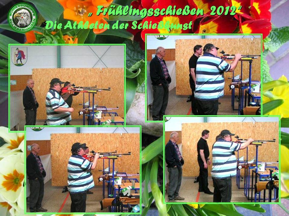 Frühlingsschießen 2012 Die Preisverleihung