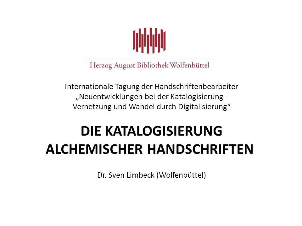 Internationale Tagung der Handschriftenbearbeiter Neuentwicklungen bei der Katalogisierung - Vernetzung und Wandel durch Digitalisierung DIE KATALOGIS