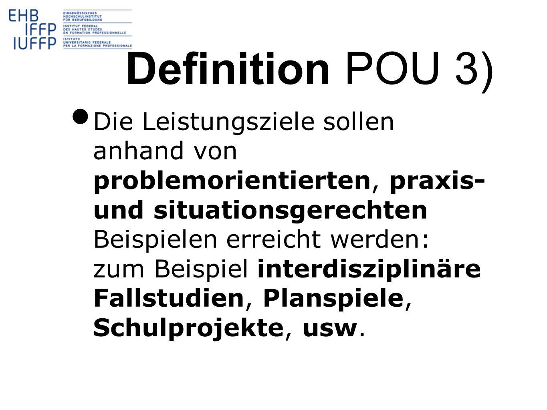 Die Leistungsziele sollen anhand von problemorientierten, praxis- und situationsgerechten Beispielen erreicht werden: zum Beispiel interdisziplinäre F