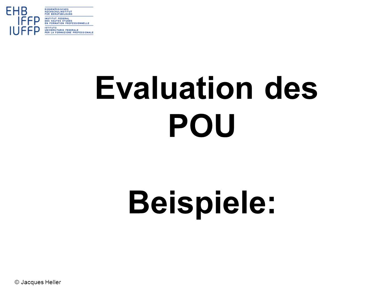 Evaluation des POU Beispiele: © Jacques Heller
