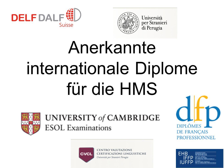 Anerkannte internationale Diplome für die HMS