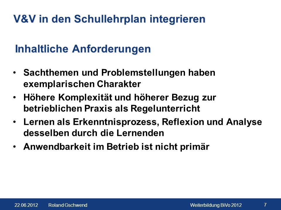 22.06.2012Weiterbildung BiVo 2012 8 Roland Gschwend Ausführungsbestimmungen umsetzen Notenberechnung und Gewichtung