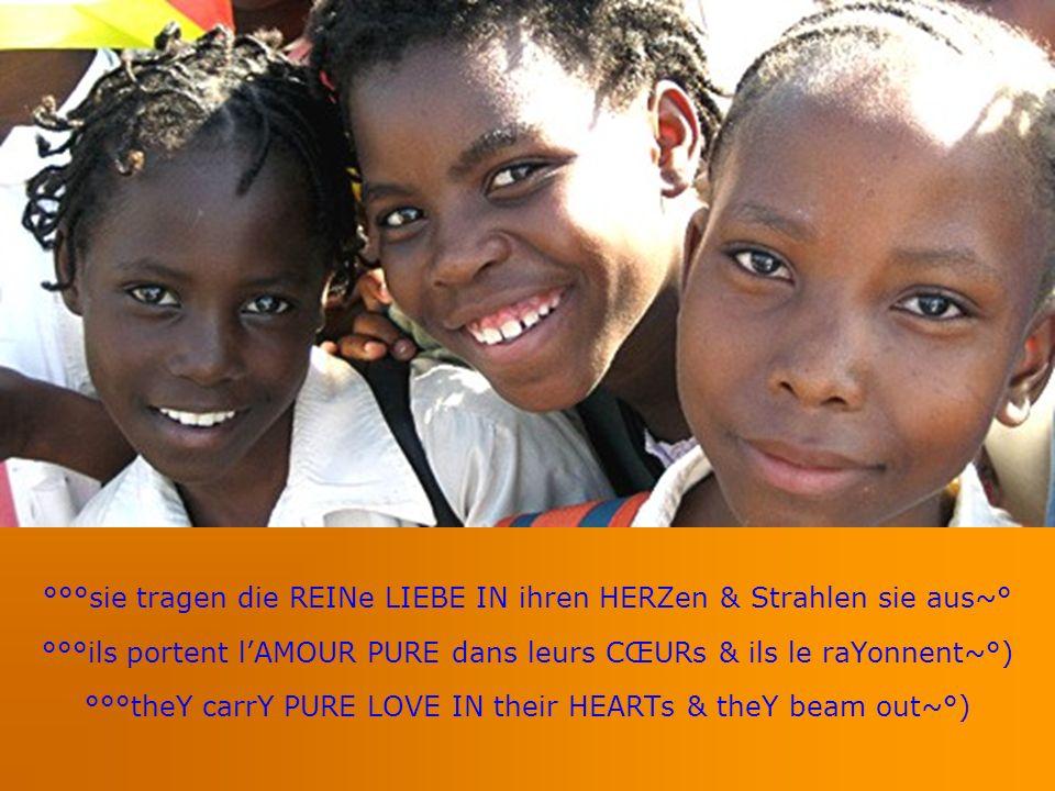 °°°sie tragen die REINe LIEBE IN ihren HERZen & Strahlen sie aus~° °°°ils portent lAMOUR PURE dans leurs CŒURs & ils le raYonnent~°) °°°theY carrY PURE LOVE IN their HEARTs & theY beam out~°)