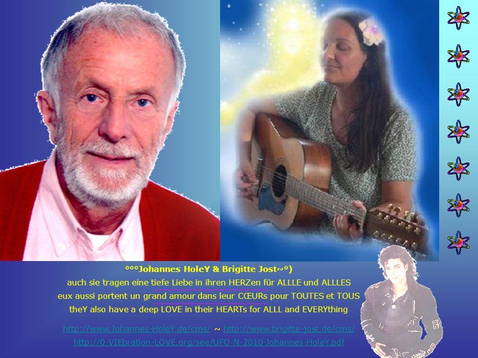 °°°Johannes HoleY & Brigitte Jost~°) auch sie tragen eine tiefe Liebe in ihren HERZen für ALLLE und ALLLES eux aussi portent un grand amour dans leur