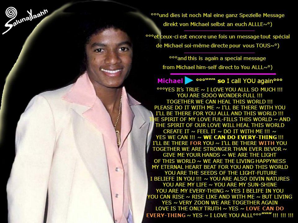 °°°und dies ist noch Mal eine ganz Spezielle Message direkt von Michael selbst an euch ALLLE~°) °°°et ceux-ci est encore une fois un message tout spéc