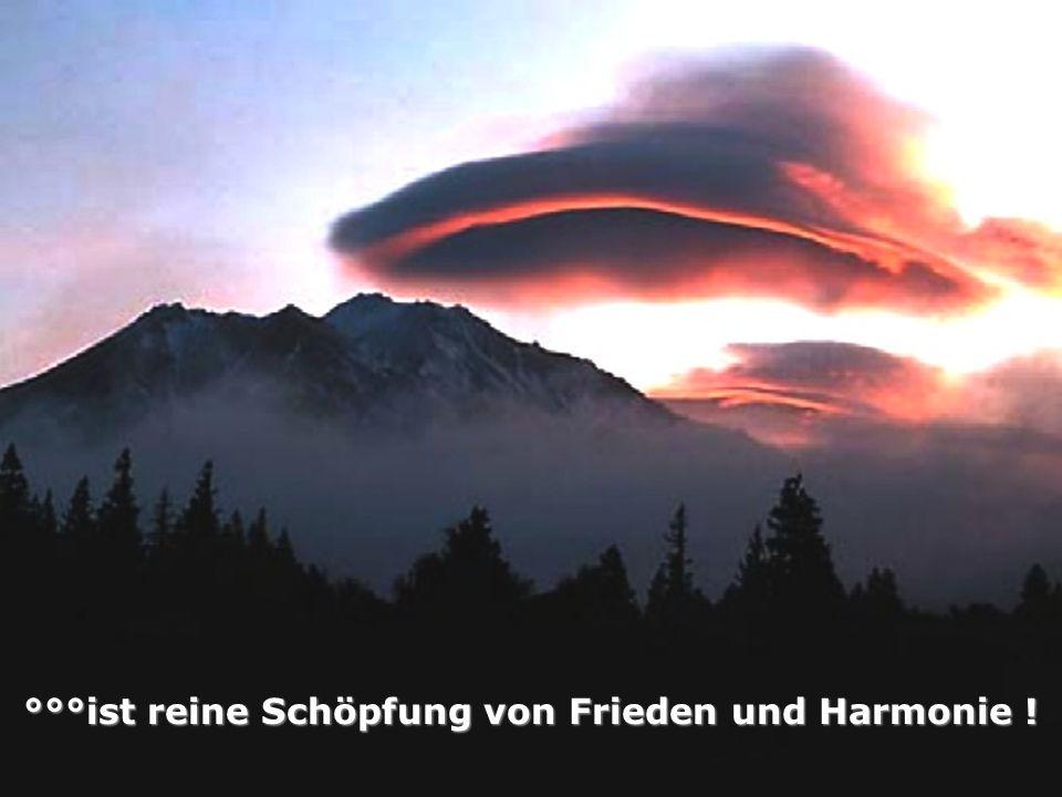 °°°ist reine Schöpfung von Frieden und Harmonie !