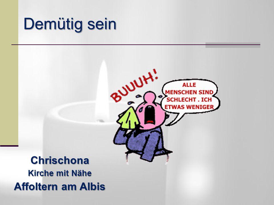 AUCH! Demütig sein Chrischona Kirche mit Nähe Affoltern am Albis