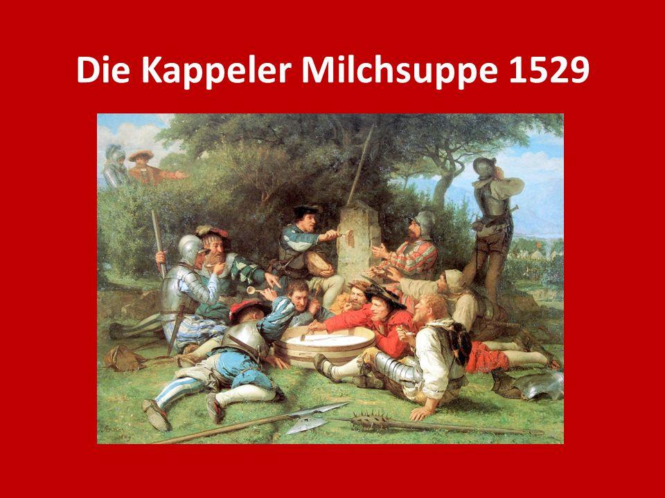 Die Kappeler Milchsuppe 1529