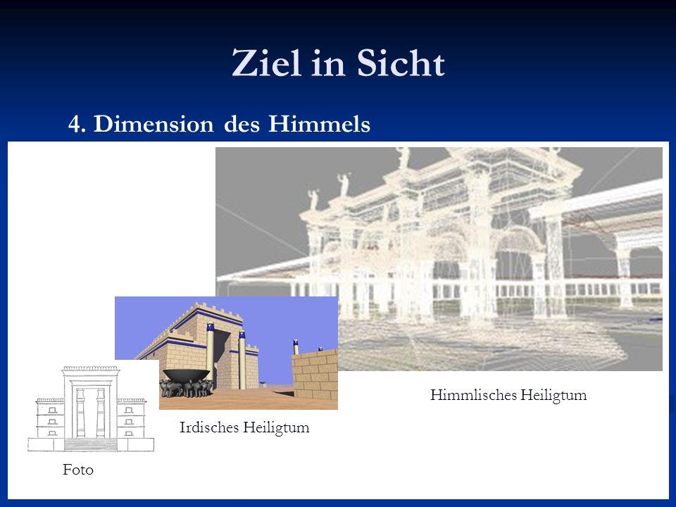 Ziel in Sicht 4. Dimension des Himmels Fotoirdischeshimmlisches Heiligtum Himmlisches Heiligtum Irdisches Heiligtum Foto