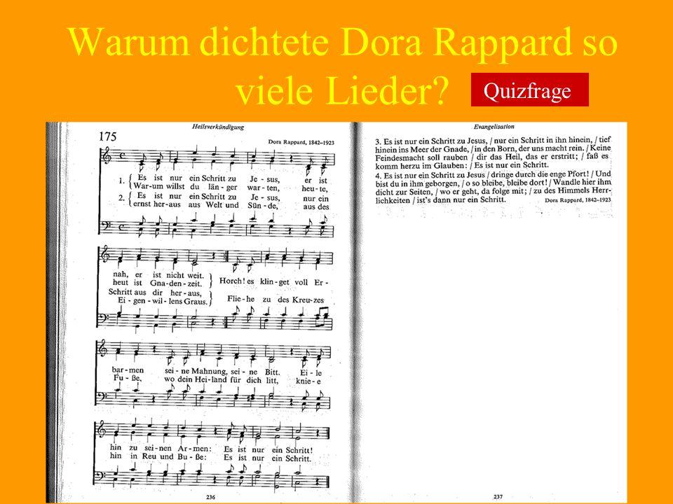 Warum dichtete Dora Rappard so viele Lieder? Quizfrage