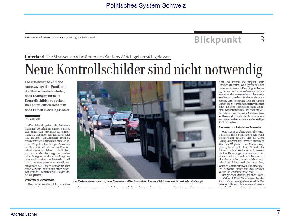 28 Politisches System Schweiz Andreas Ladner Vorteile der Zentralisierung aus ökonomischer Sicht Gewisse Leistungen können wegen Unteilbarkeiten nicht unter einer kritischen Grösse erbracht werden.