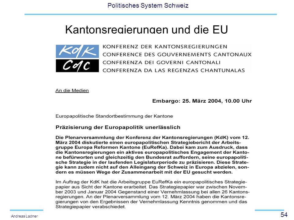 54 Politisches System Schweiz Andreas Ladner Kantonsregierungen und die EU