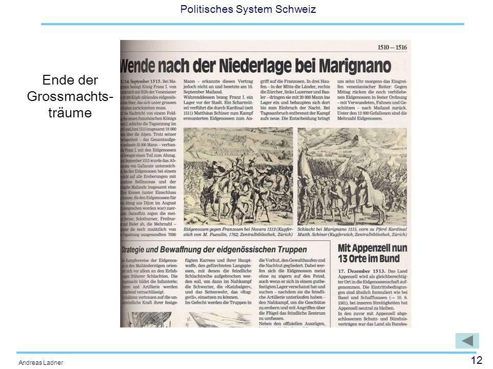 12 Politisches System Schweiz Andreas Ladner Ende der Grossmachts- träume
