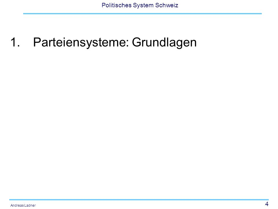 5 Politisches System Schweiz Andreas Ladner Definitionen Nohlen (1989: 48) versteht unter Parteiensystemen (...) das strukturelle Gefüge der Gesamtheit der politischen Parteien in einem Staat (...) .