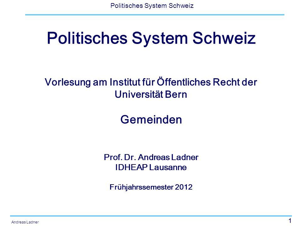 42 Politisches System Schweiz Andreas Ladner Anzahl Amtsinhaber und Anteil Amtsinhaber, nach Gemeindegrösse