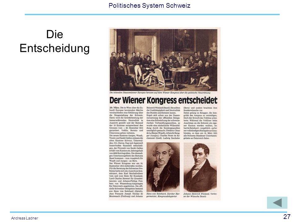 27 Politisches System Schweiz Andreas Ladner Die Entscheidung