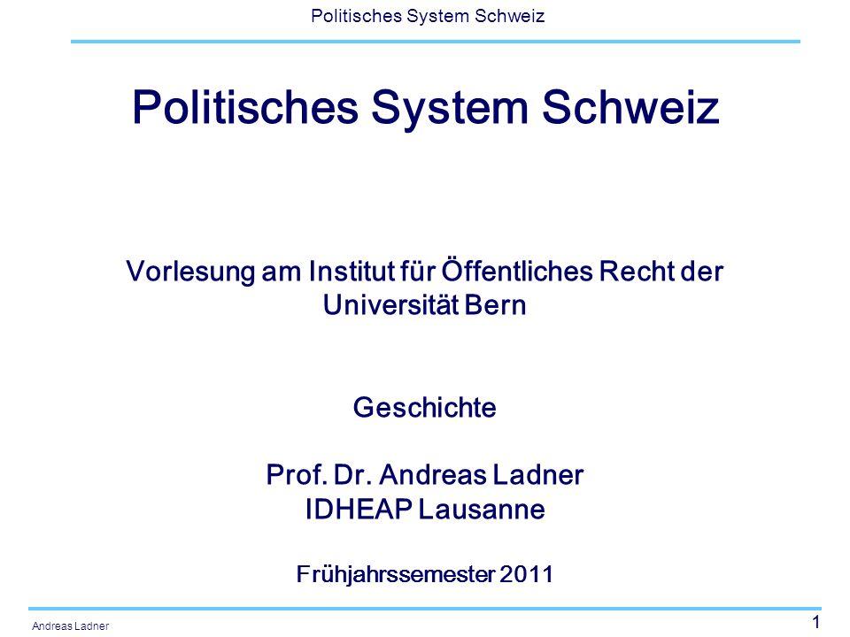 42 Politisches System Schweiz Andreas Ladner Herausbildung der Demokratien Samuel P.