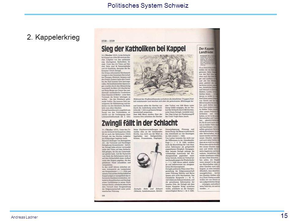 15 Politisches System Schweiz Andreas Ladner 2. Kappelerkrieg