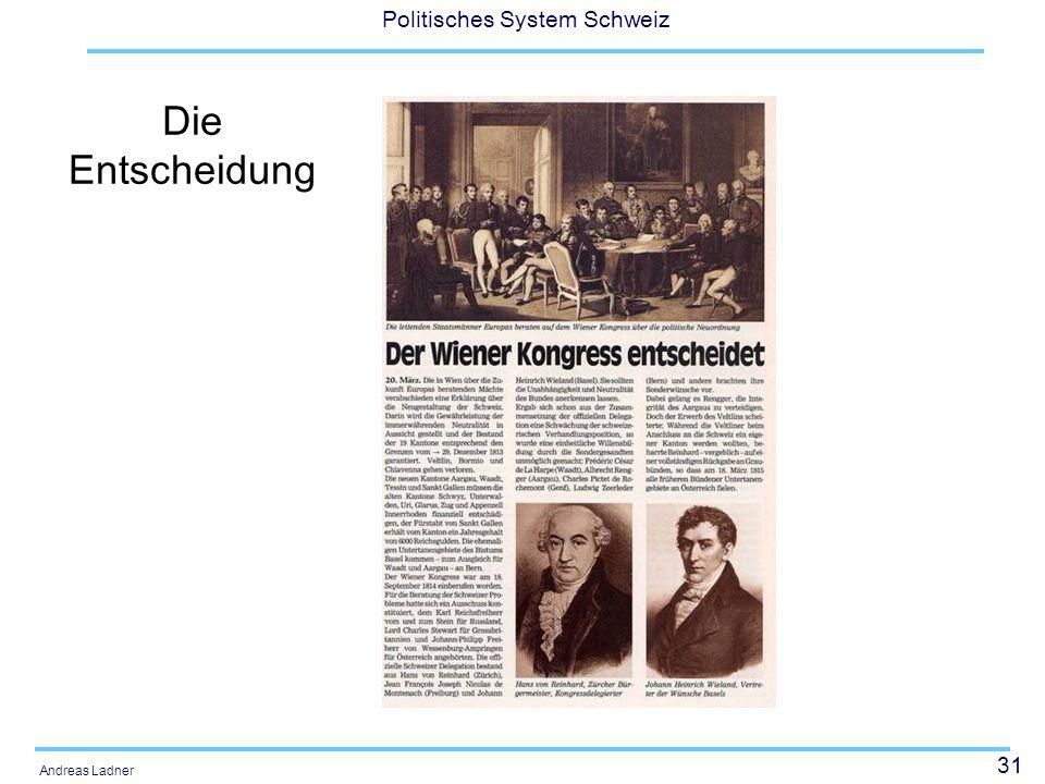 31 Politisches System Schweiz Andreas Ladner Die Entscheidung