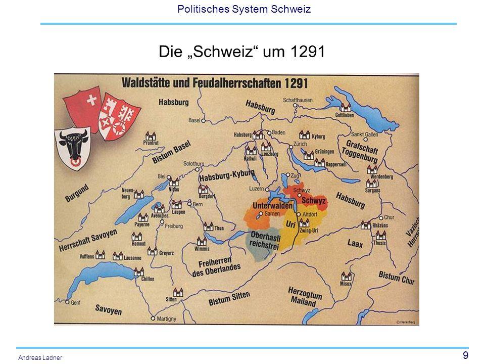 40 Politisches System Schweiz Andreas Ladner Kleinstaatlichkeit und Geschichtlichkeit (Neidhart 2002: 123) Weil die Schweiz klein und arm war, konnte sie keine grossen Kanonen bauen und verlor gegen die Franzosen bei Marignano (1515/1516) -> Neutralität Territoriale Bindungen verhinderten die Entstehung grosser Böden und damit eines feudalen Hochadels, was die frühe Demokratisierung möglich gemacht hat.
