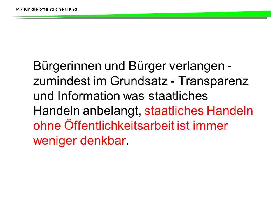 PR für die öffentliche Hand Von der Hoheits- zur Dienstleistungsverwaltung Die Beamten haben ausgedient.