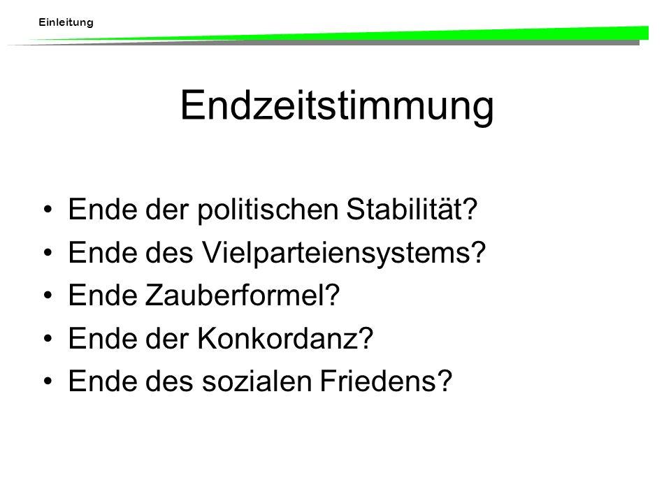 Einleitung Endzeitstimmung Ende der politischen Stabilität.