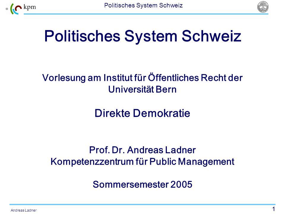 32 Politisches System Schweiz Andreas Ladner Kriesi (1995: 98) (…) le système politique fonctionne largement comme une éponge: grâce à son ouverture, qui découle de ces institutions, elle absorbe toutes sortes de demandes de la société; en revanche, ces institutions impliquent également une certaine incapacité à prendre des décisions, ce qui signifie que le système nest pas en mesure de transformer les demandes en décisions concrètes.