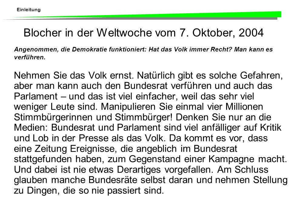 Einleitung Blocher in der Weltwoche vom 7.