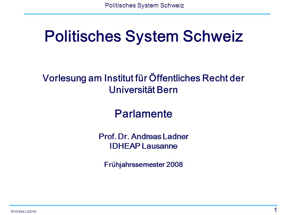 32 Politisches System Schweiz Andreas Ladner Der politische Entscheidungsprozess (Linder) Rolle der Fraktionen Interessengruppen und Interessenbindung Erfolg von Parteifraktionen und Parteikoalitionen Parlamentarier zwischen Eigennutzen und Altruismus (Ort der Deliberation?)