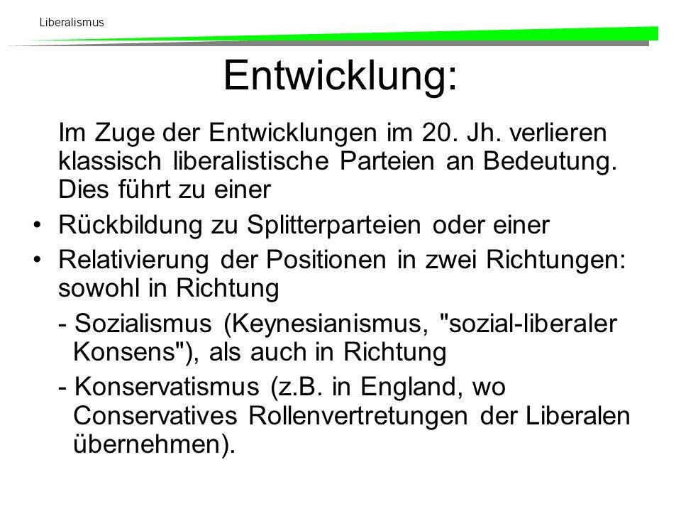 Liberalismus Vier Konkurrenzbewegungen: Nationale Einigung; wo sie spät erfolgt, gefährdet sie eine einheitliche liberale Bewegung (Italien, Deutschla