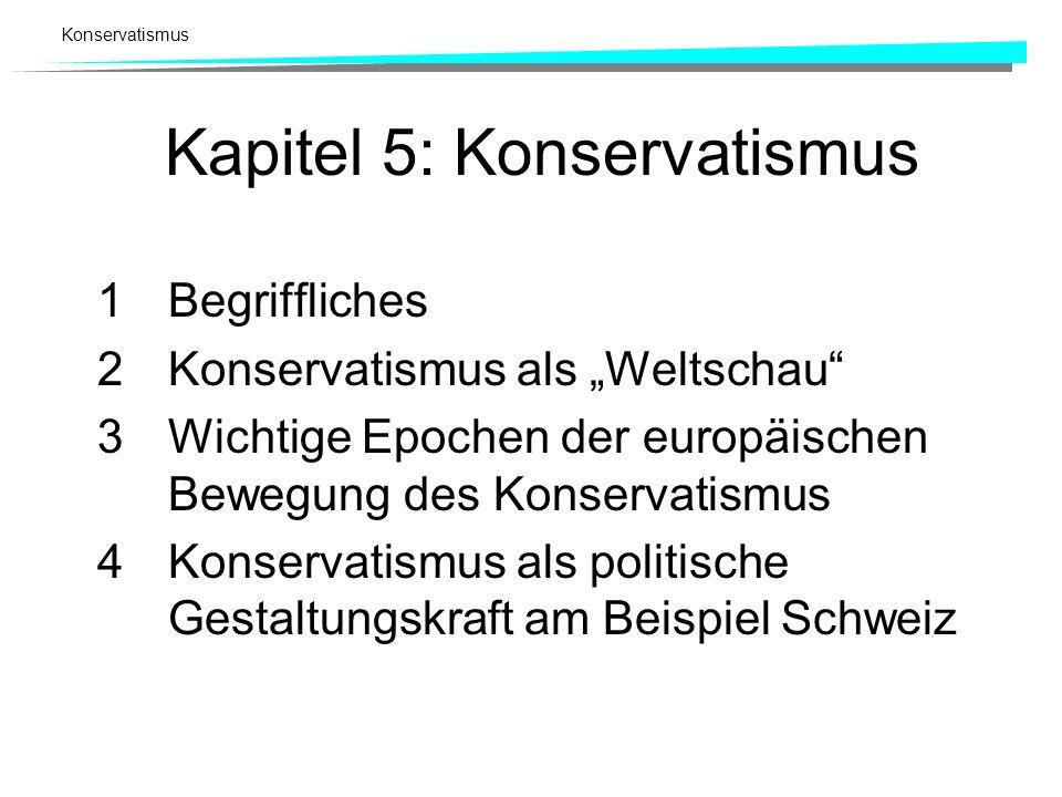 Konservatismus Umbenennung in CVP Nach Modernisierung der Organisation und Abschleifung innerer Partikularismen 1970 neuer Name CVP (Christlichdemokratische Volkspartei).