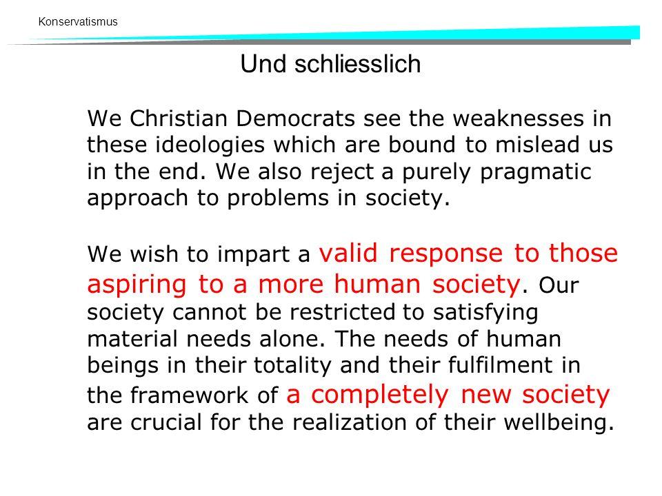 Konservatismus 5.4 Konservatismus als politische Gestaltungskraft am Beispiel Schweiz