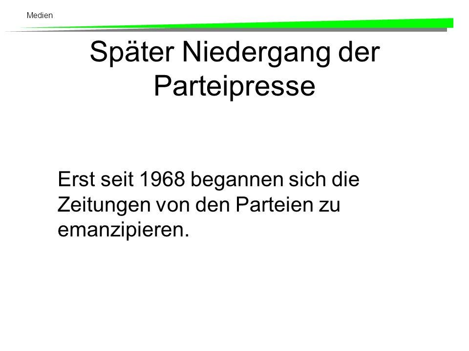 Medien 3.3 Der Niedergang der Parteipresse, Zeitungssterben und Pressekonzentration