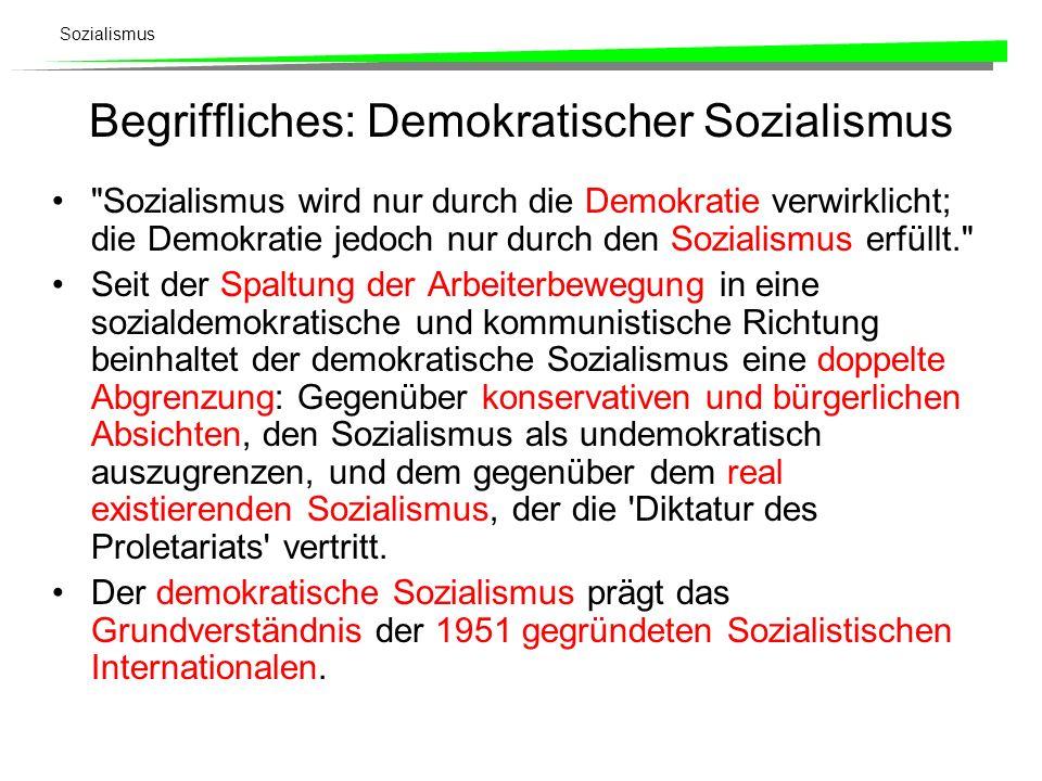 Sozialismus Begriffliches: Demokratischer Sozialismus