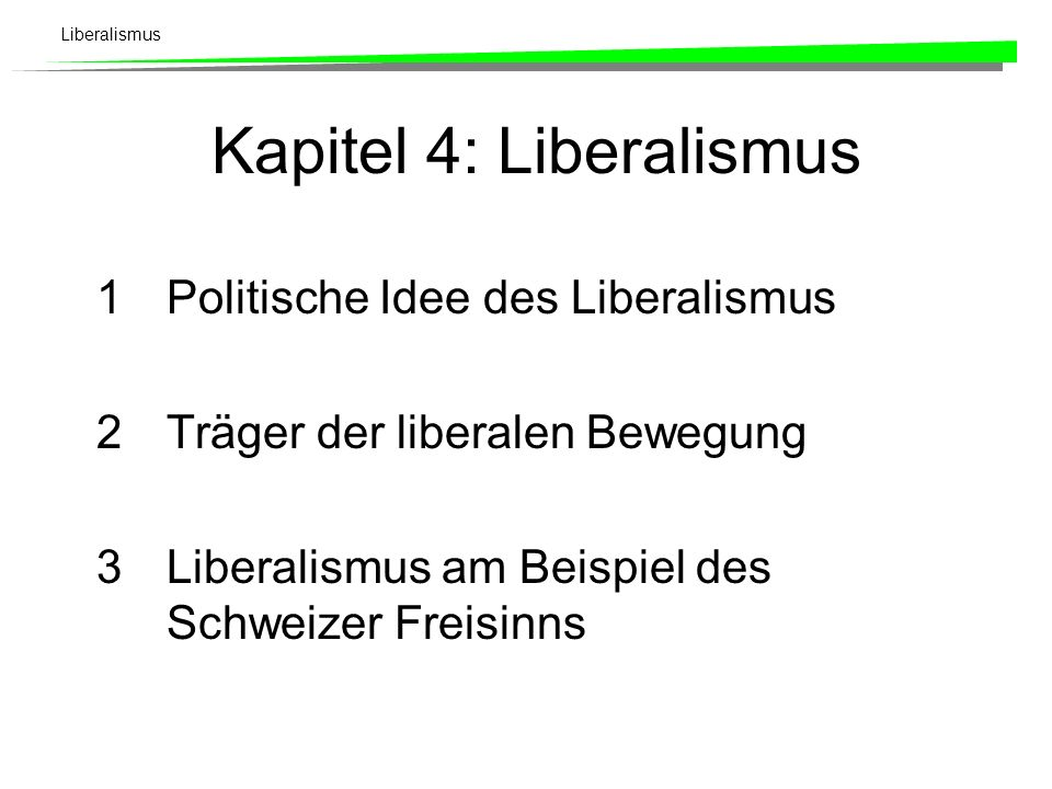 Liberalismus Grundlage für die Entwicklung und Verbreitung liberalen Gedankenguts: Die Herausbildung der kapitalistischen Marktgesellschaften.
