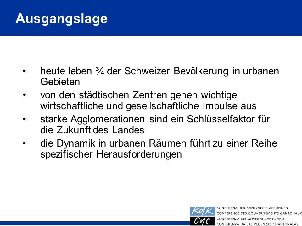 3 heute leben ¾ der Schweizer Bevölkerung in urbanen Gebieten von den städtischen Zentren gehen wichtige wirtschaftliche und gesellschaftliche Impulse aus starke Agglomerationen sind ein Schlüsselfaktor für die Zukunft des Landes die Dynamik in urbanen Räumen führt zu einer Reihe spezifischer Herausforderungen Ausgangslage