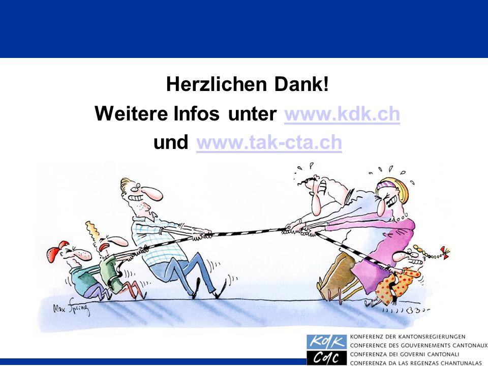 40 Herzlichen Dank! Weitere Infos unter www.kdk.chwww.kdk.ch und www.tak-cta.chwww.tak-cta.ch