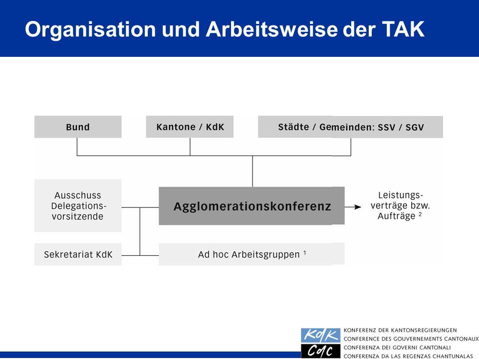 7 Organisation und Arbeitsweise der TAK