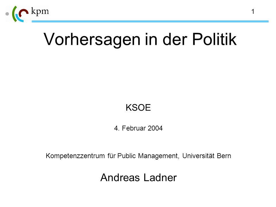1 Vorhersagen in der Politik KSOE 4.