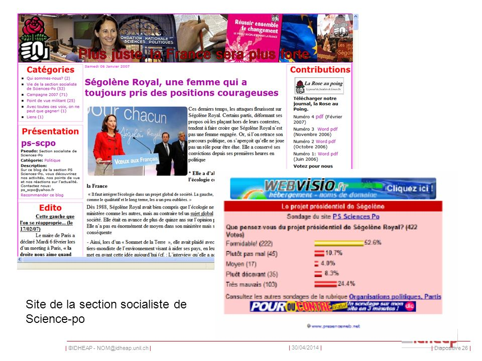 | ©IDHEAP - | | 30/04/2014 | Site de la section socialiste de Science-po | Diapositive 26 |
