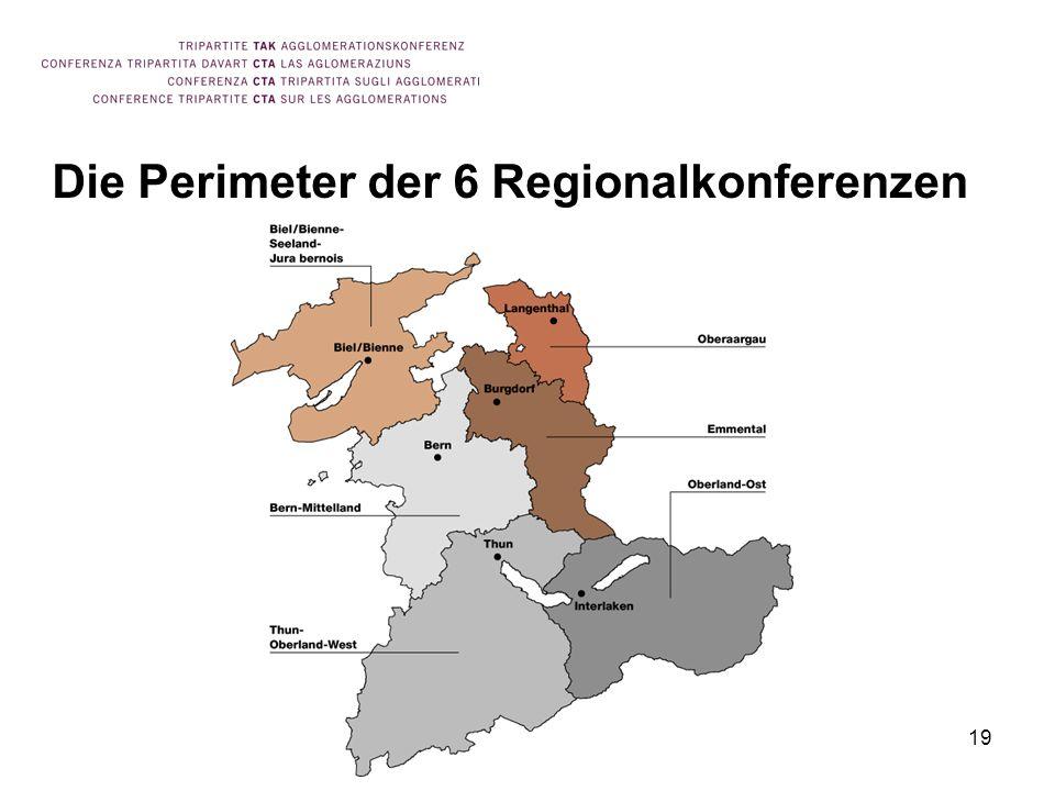 19 Die Perimeter der 6 Regionalkonferenzen