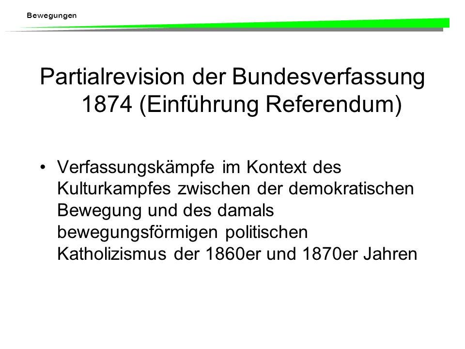 Bewegungen Bundesverfassung 1848 radikal-demokratische Bewegung in den 1830er und 1840er Jahren Verfassungsbewegung Aargauer Klosterstreit Freischaren
